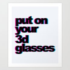 3D Glasses Funny Quote Art Print