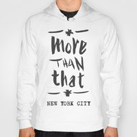 More Than That - New York City - Hoody