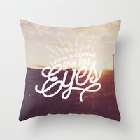 Dawn Is Coming Throw Pillow
