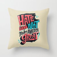 Hate Does Not Make Ameri… Throw Pillow