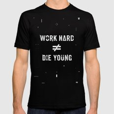 Work Hard, Die Young / Dark Black Mens Fitted Tee SMALL