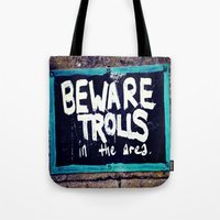 Beware Trolls Tote Bag