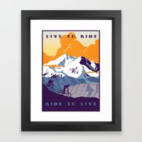 Live To Ride, Ride To Li… Framed Art Print