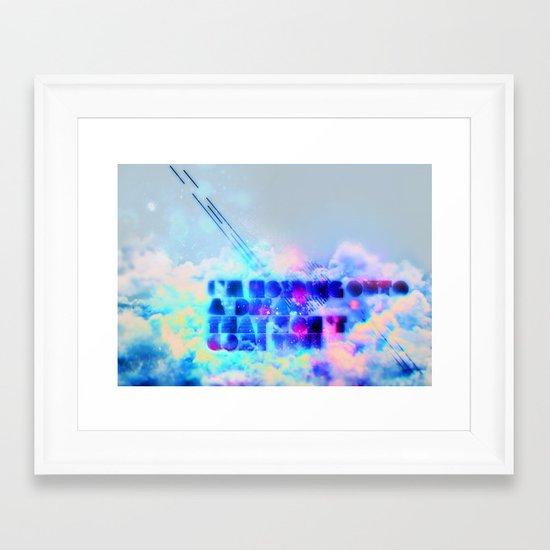 I'm holding onto a dream that won't come true Framed Art Print