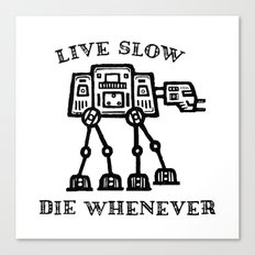 Live Slow Canvas Print