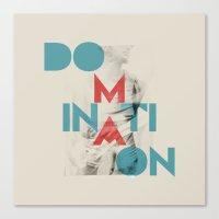 Domination Canvas Print