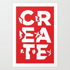 create/destroy Art Print