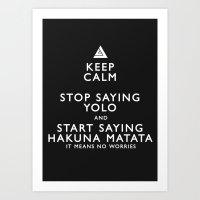 Keep Calm Forget YOLO - BLACK Art Print