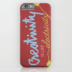 creativity is like electricity iPhone 6 Slim Case