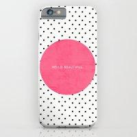 PINK HELLO BEAUTIFUL - P… iPhone 6 Slim Case