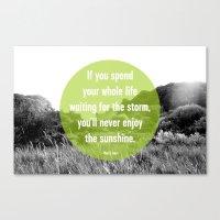 Enjoy the Sunshine Canvas Print