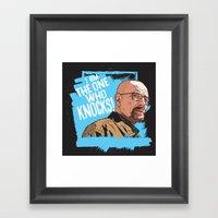 The One Who Knocks Framed Art Print