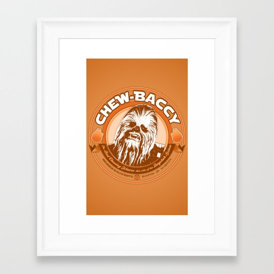 Chew-Baccy (Wookie Chewing Tobacco) Framed Art Print