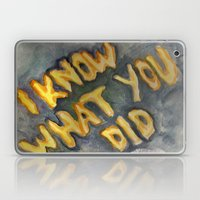 i know what you did Laptop & iPad Skin