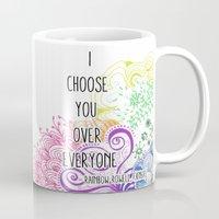 I Choose You Over Everyone Doodle Mug