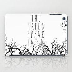 THE TREES SPEAK LATIN QUOTE BY MAGGIE STIEFVATER  iPad Case