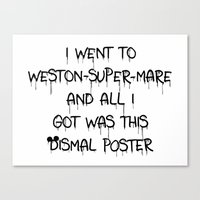 All I Got Was This Disma… Canvas Print