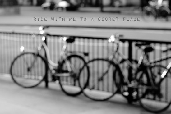 I want to ride with you to a secret place Art Print