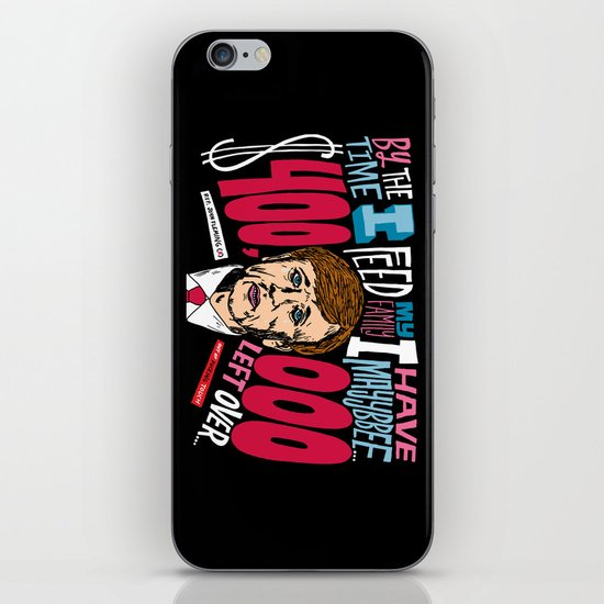 Only having $400,000 iPhone & iPod Skin