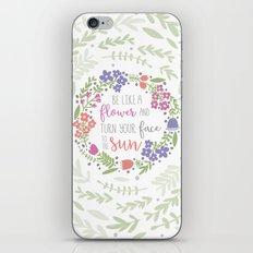 Be like a Flower iPhone & iPod Skin