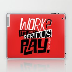 Serious Play. Laptop & iPad Skin