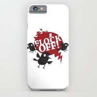 FLOCK OFF! iPhone 6 Slim Case
