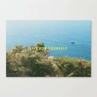 Live For Yourself Canvas Print
