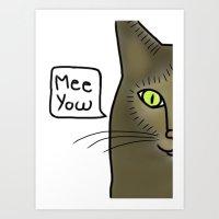 Mee Yow Art Print