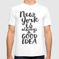 New York Is Always A Goo… Mens Fitted Tee White SMALL