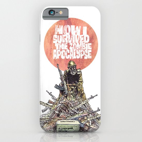 How I Survived The Zombie Apocalypse iPhone & iPod Case