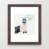 You are cute Framed Art Print