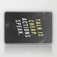 Talk is Cheap, Actions Speak Laptop & iPad Skin