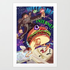 Welcome to the internet Art Print