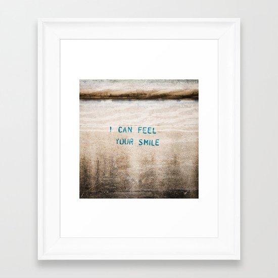 I Can Feel Your Smile Framed Art Print