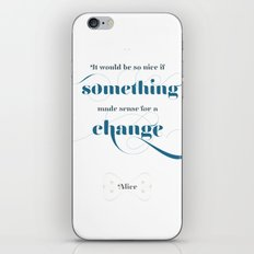 If something made sense iPhone & iPod Skin