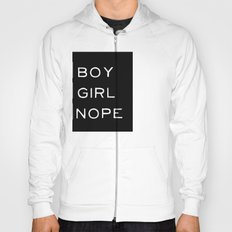 Boy? Girl? Nope! Hoody