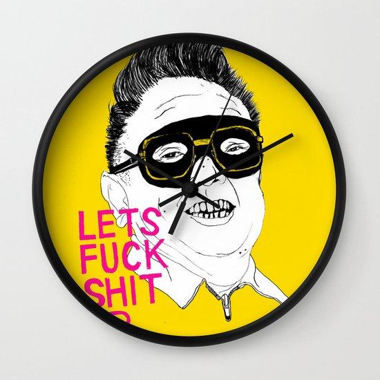 F*ck Sh*t Up Wall Clock