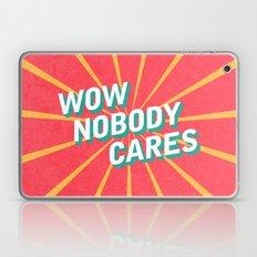 WOW, Nobody Cares Laptop & iPad Skin