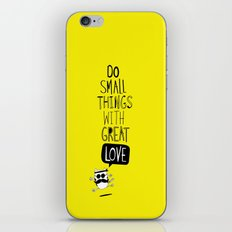 do small things with great love iPhone & iPod Skin