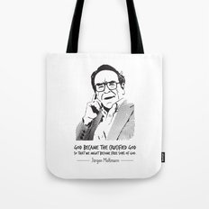 Jürgen Moltmann Quote Tote Bag