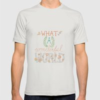 What a Wonderful World, Hand Drawn Quote Mens Fitted Tee Silver SMALL
