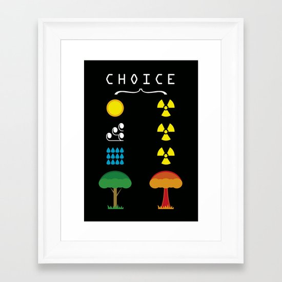 Choice Framed Art Print
