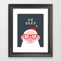 He Sees Framed Art Print