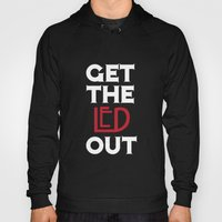 Get The Led Out Hoody