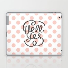Hell Yes! (Peach) Laptop & iPad Skin
