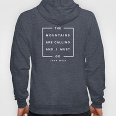 The Mountains Are Callin… Hoody