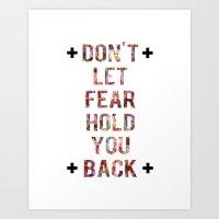 Don't Let Fear Art Print