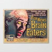 Fox News Brain Eaters Canvas Print