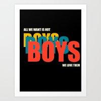 Boys Boys Boys Art Print