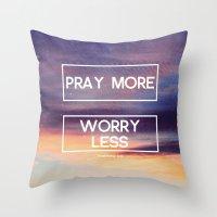 Pray More  Throw Pillow
